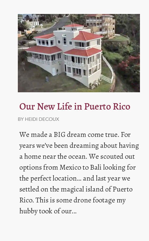 Our New Life in Puerto Rico